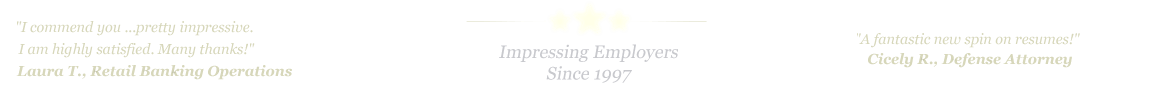 The Woodlands Resume Service... IMPRESSING EMPLOYERS SINCE 1997!